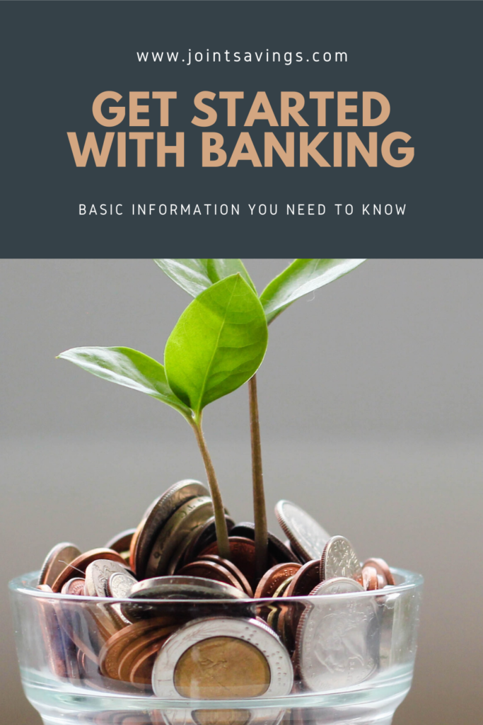 how to get started with banking