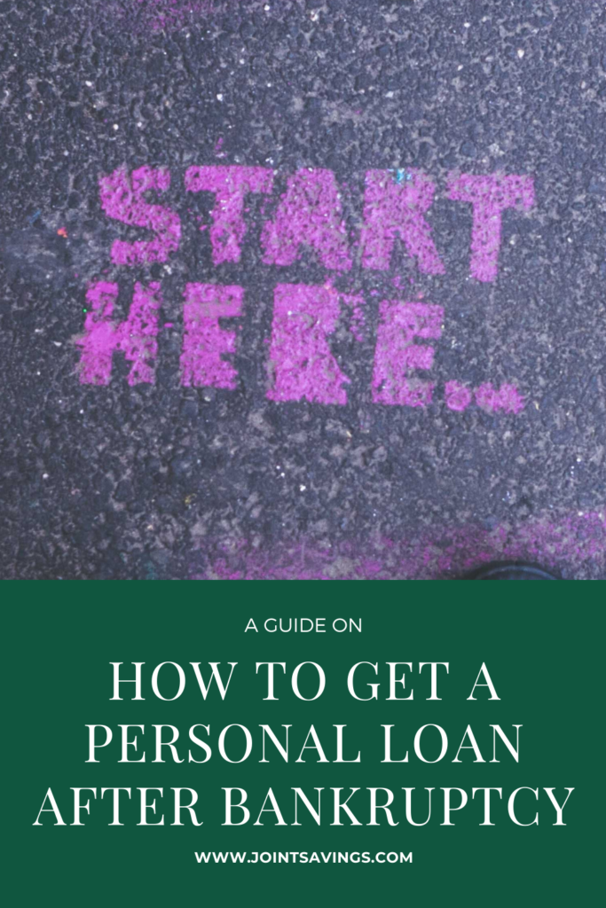 how to get a personal loan after bankruptcy guide