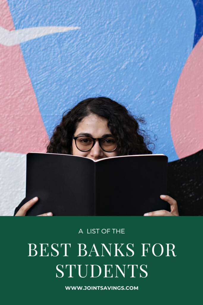 a list of best banks for students in the U.S.