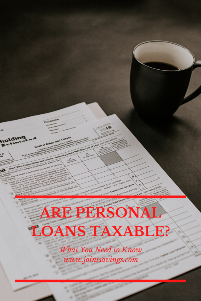 are personal loans taxable what you need to know