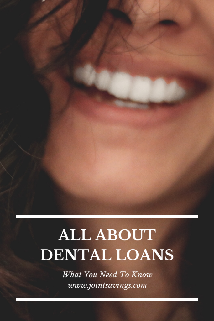 what you need to know before getting a dental loan