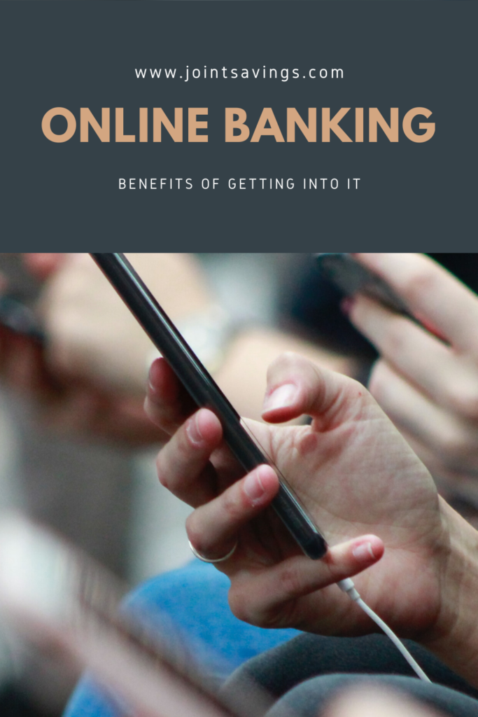 advantages of online banking