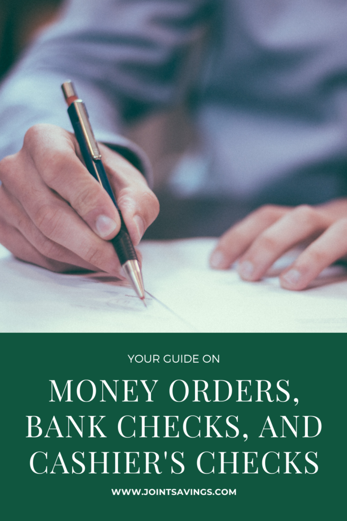 all about money orders, bank checks, and cashiers checks
