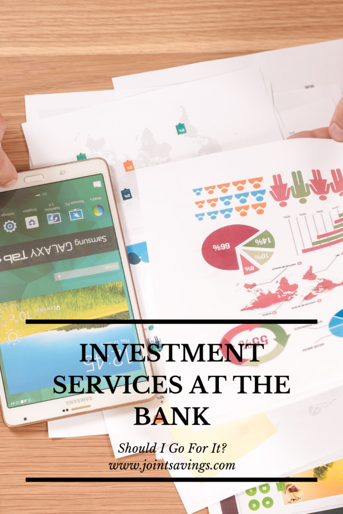 should I use the investment services at my bank