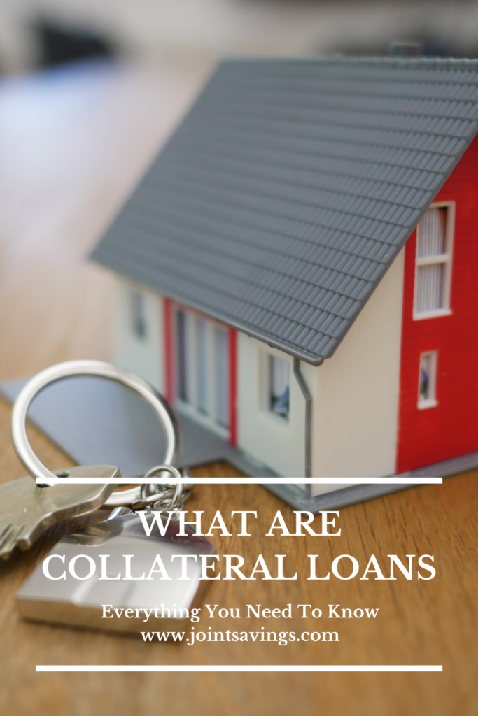 What Are Collateral Loans