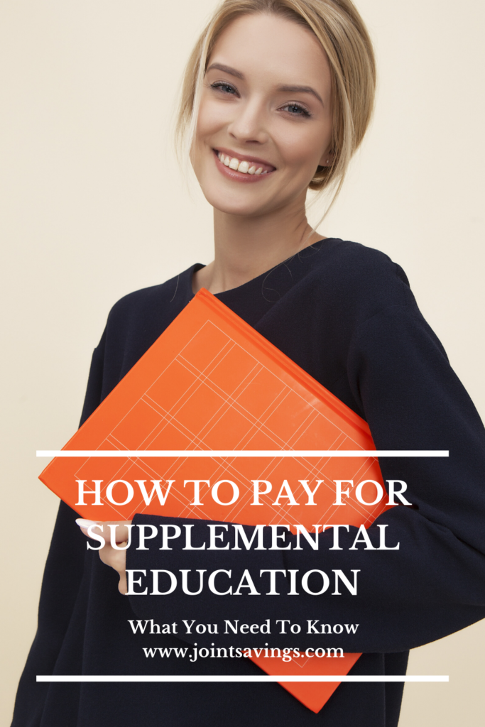 How to Pay for Supplemental Education