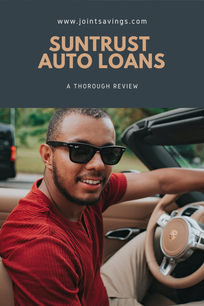 SunTrust Auto Loans Review