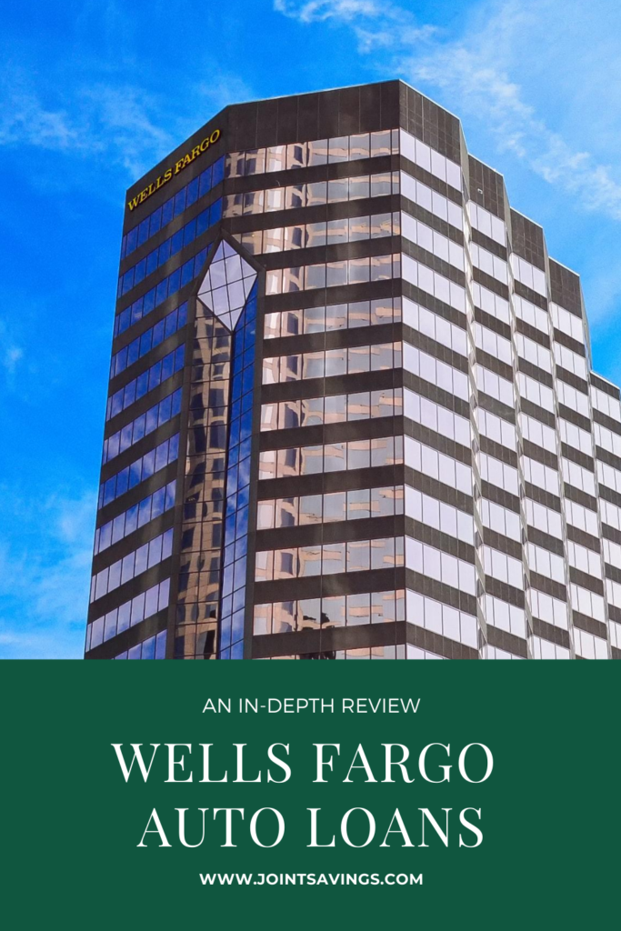 Wells Fargo Auto Loans Review