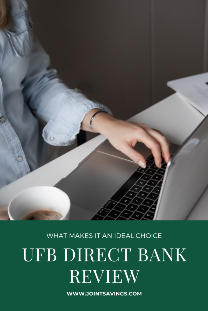 UFB Direct Bank Review: A Digital Bank That Offers High Yield Accounts