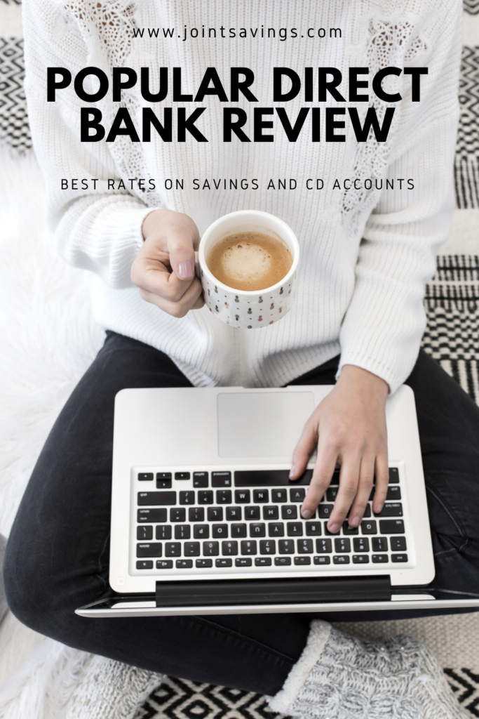 Popular Direct Bank review: Best Rates For Savings And CD Accounts