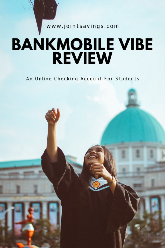Bankmobile Vibe Review: An Online-Only Checking Account For Students
