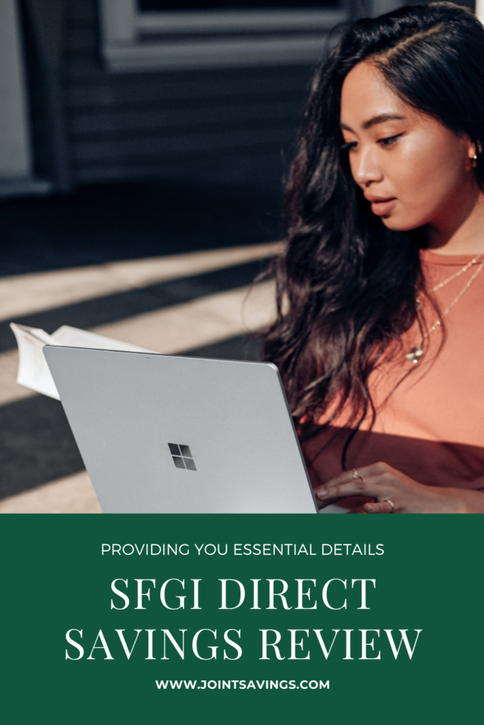SFGI Direct Savings Review: High-Yield Online-Only Savings Account For You