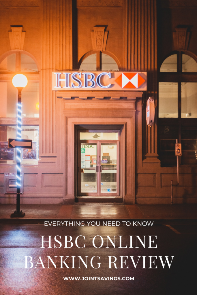 HSBC Online Banking Review: Everything You Need To Know