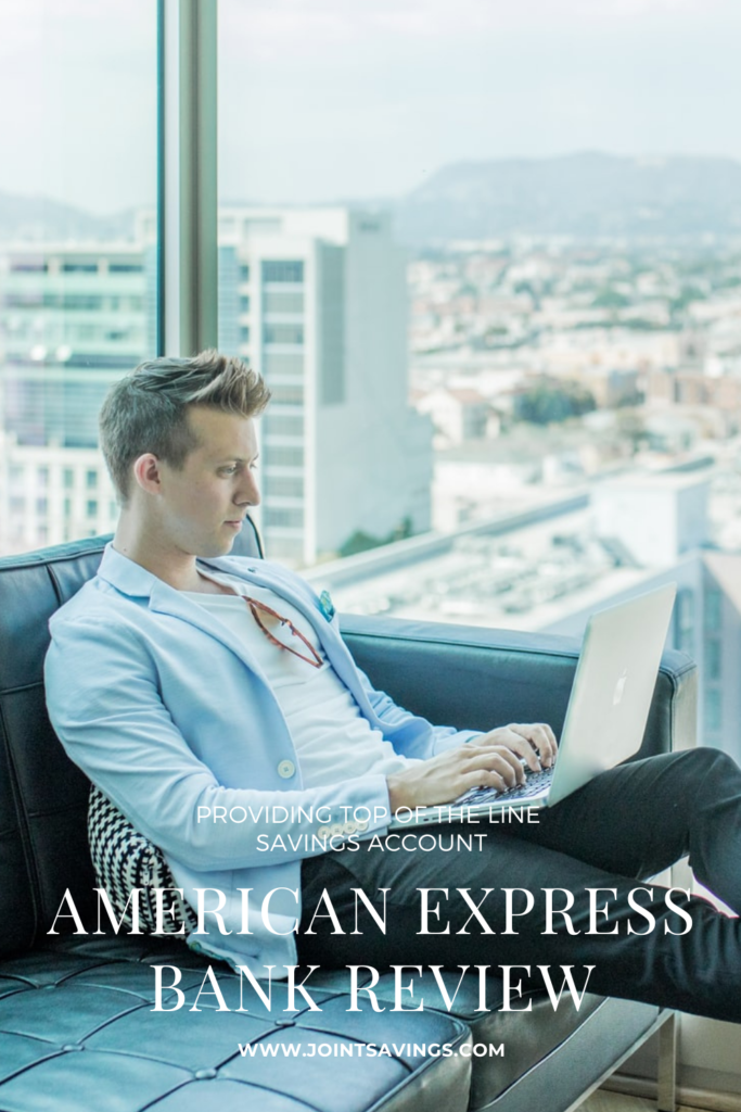 American Express Bank Review: Providing Top Of The Line Savings Account
